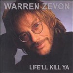 warrenzevon_life_150