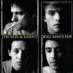 replacements_deadmanspop_150