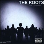 theroots_howigotover_150
